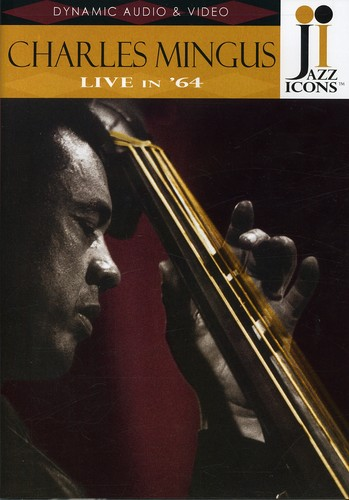 Jazz Icons: Charles Mingus Live in 64