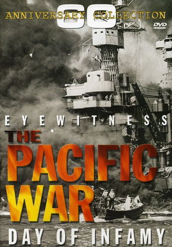 Eyewitness: Pacific War - Day of Infamy