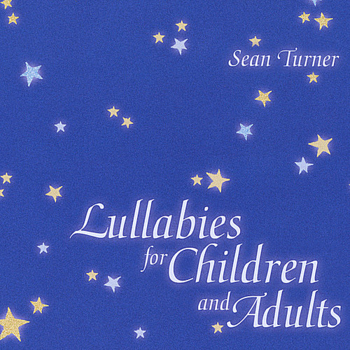 Lullabies for Children & Adults
