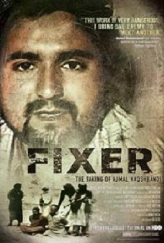 Fixer: Taking of Ajmal Naqshbandi