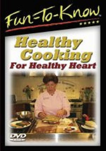 Fun-To-Know - Healthy Cooking for Healthy Heart