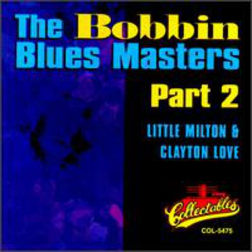 Bobbin Blues Masters, Vol.2