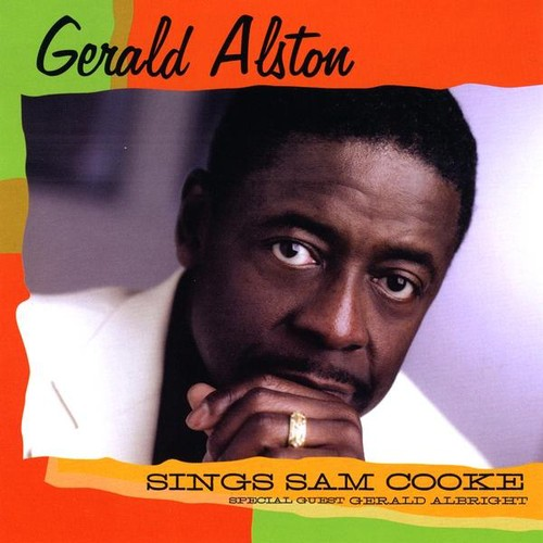 Gerald Alston Sings Sam Cooke