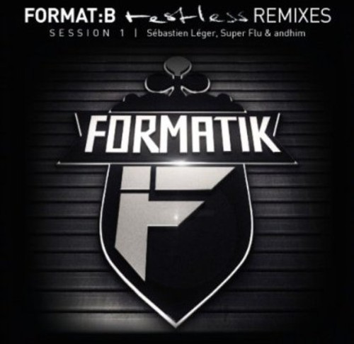 Format:B - Restless - Remixes Session 1