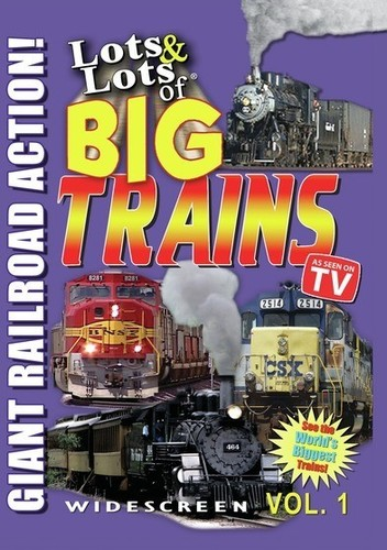 Lots and Lots of Big Trains Vol. 1