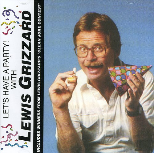 Let's Have a Party with Lewis Grizzard