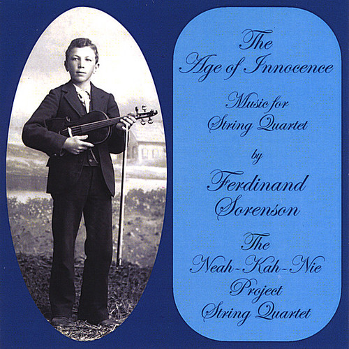 Age of Innocence: Music for String Quartet By Ferd