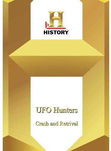 UFO Hunters: Crash & Retrieval