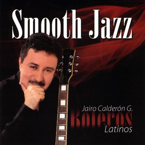 Smooth Jazz-Boleros Latinos