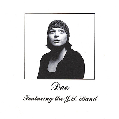 Dee Featuring the J.T. Band
