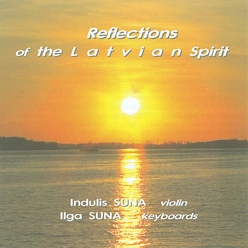 Reflections of the Latvian Spirit
