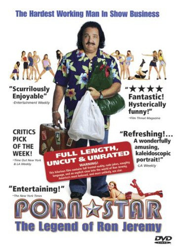 Porn Star: The Legend Of Ron Jeremy [Uncut] [Unrated] [Documentary]