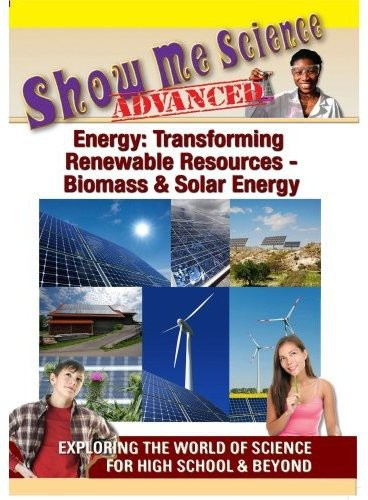 Energy: Transforming Renewable Resources: Biomass