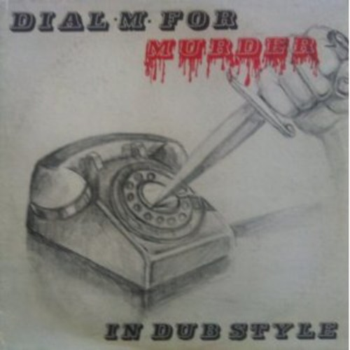 Dial M for Murder in Dub Style