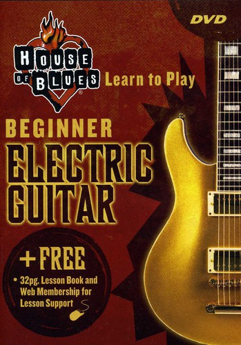 House of Blues Presents Learn to Play Electric