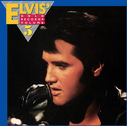 Elvis Gold Records Volume 5