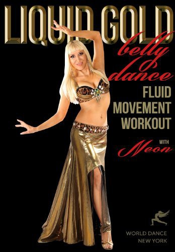 Liquid Gold Bellydance Fluid Moves Workout