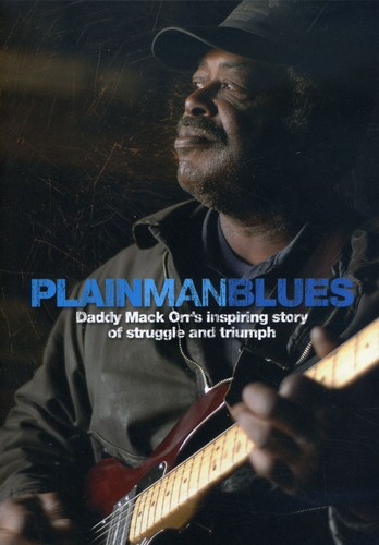 Plain Man Blues: Daddy Mack Orr's Inspiring