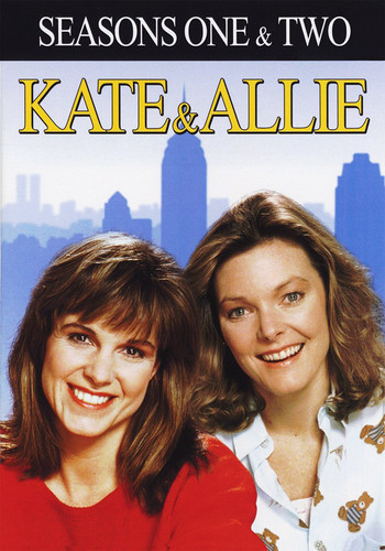 Kate & Allie: Seasons One & Two