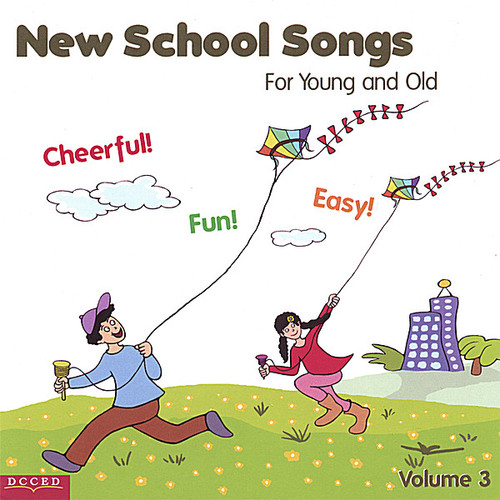 New School Songs for Young & Old 3