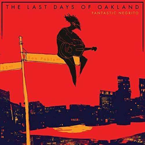 The Last Days of Oakland [Explicit Content]