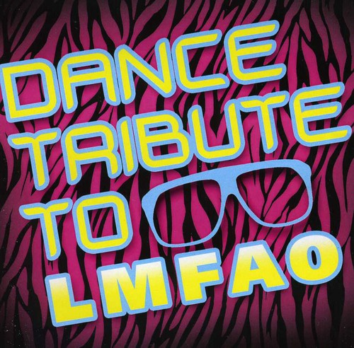 Dance Tribute to Lmfao /  Various