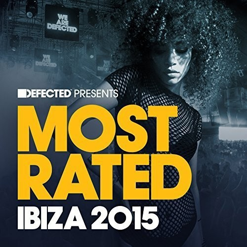 Defected Presents Most Rated Ibiza 2015