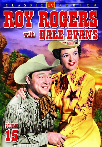 Roy Rogers With Dale Evans, Vol. 15