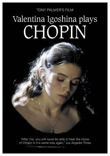 Tony Palmer's Film: Valentina Igoshina Plays Chopin