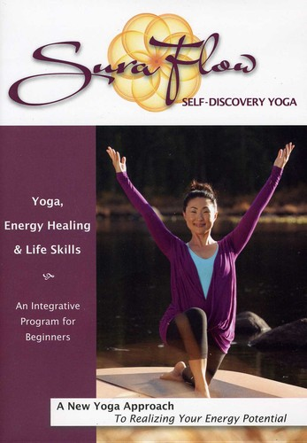 Sura Flow Yoga: Yoga, Energy Healing and Life Skills For Beginners