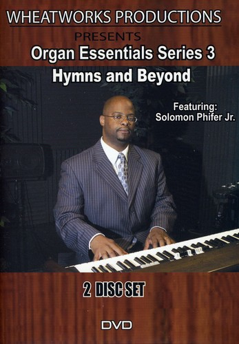 Organ Essentials Series: Part 3 Hymns and Beyond