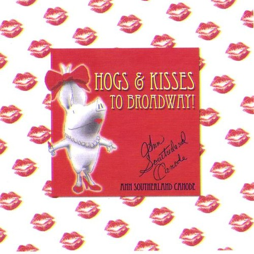 Hogs & Kisses to Broadway