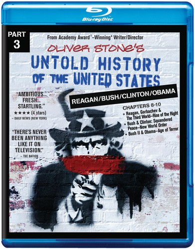 Untold History of the United States Part 3: Reagan /  Bush /  Clinton /  BushObama