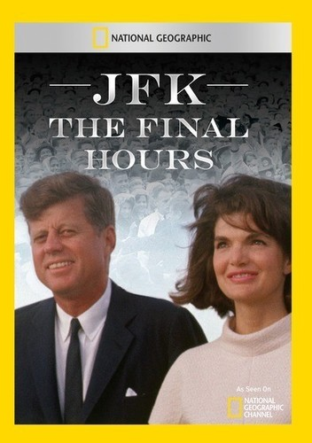 JFK the Final Hours