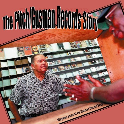 The Pitch/ Gusman Records Story [3 Discs]