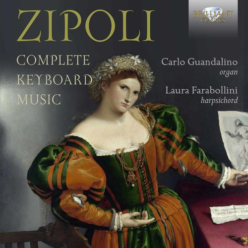 Domenico Zipoli: Complete Keyboard Music