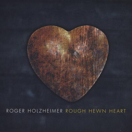 Rough Hewn Heart