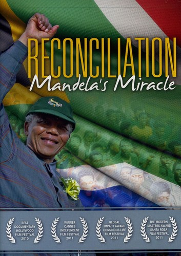 Reconciliation: Mandela's Miracle