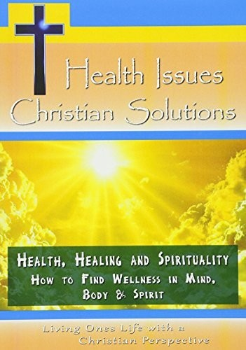 Health Healing & Spirituality-How to Find Wellness