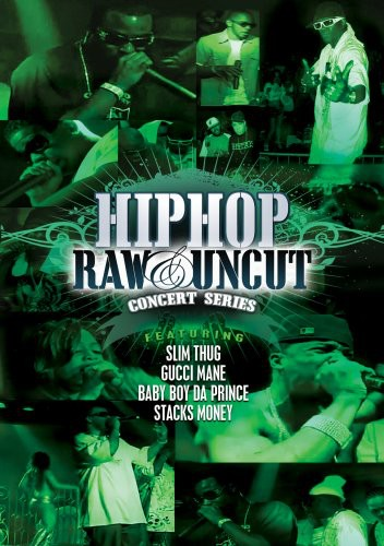 Hip Hop Raw & Uncut Live in Concert /  Various