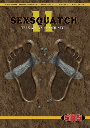 Sexsquatch 2: Teen Ape Vs.sexsquatch
