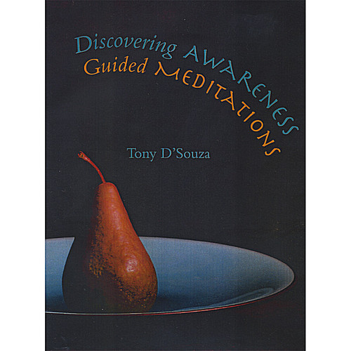 Discovering Awareness: Guided Meditations