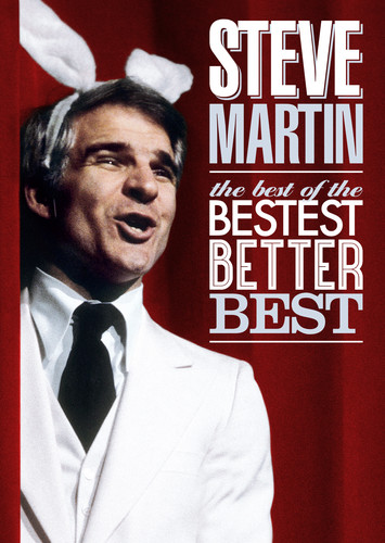 Steve Martin: Best of the Bestest Better Best