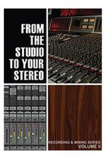 From The Studio To Your Stereo, Vol. 2