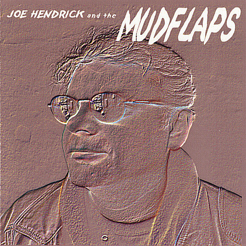 Joe Hendrick & the Mudflaps