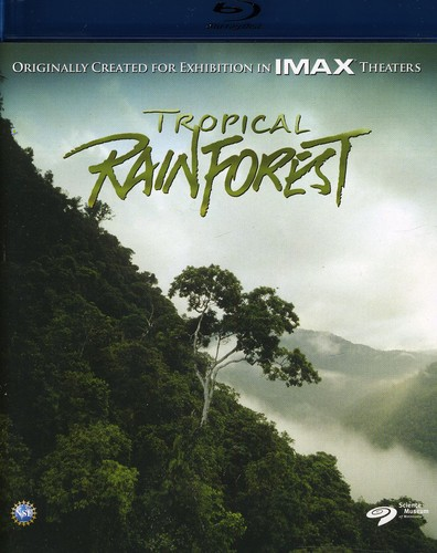 IMAX: Tropical Rainforest