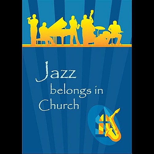 Jazz Belongs in Church