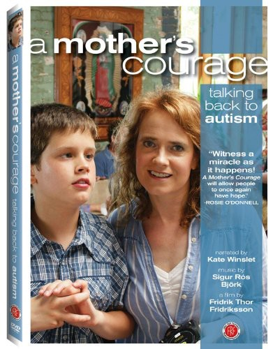 Mother's Courage: Talking Back to Autism
