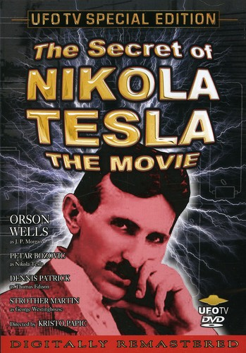 The Secret Of Nikola Tesla-The Movie [Remastered] [Special Edition]