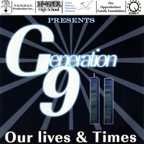 Generation 911 Our Lives & Times /  Various